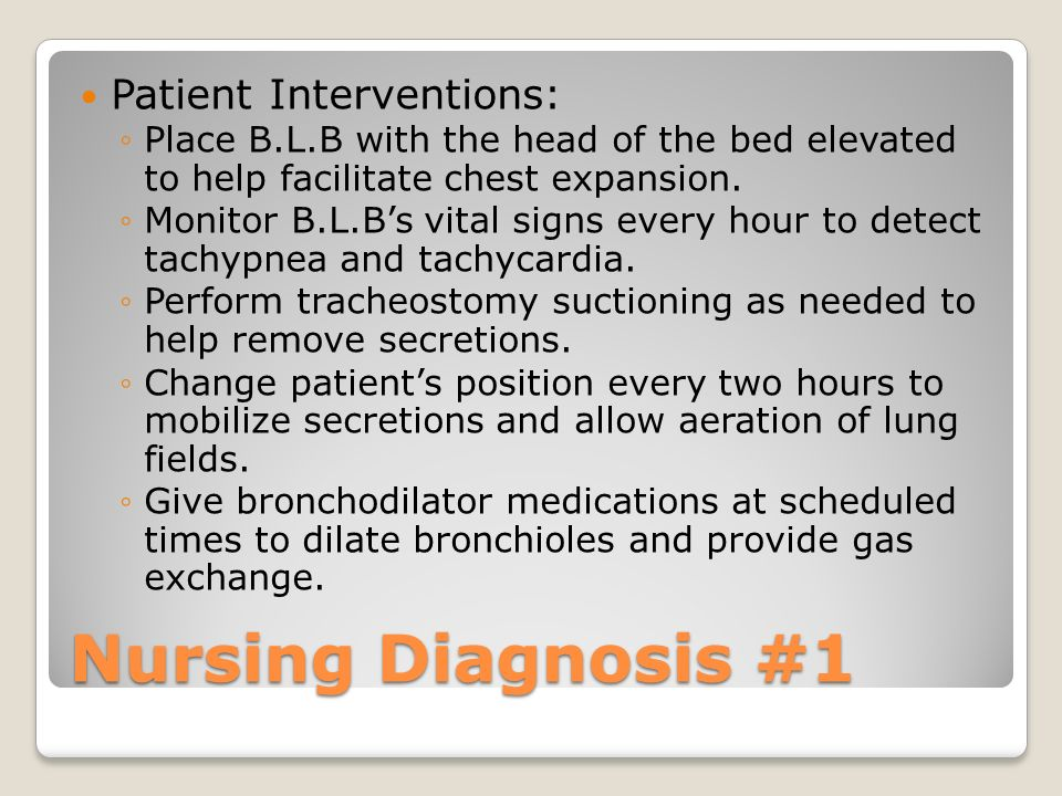 Nursing Diagnosis #1 Impaired Gas Exchange related to