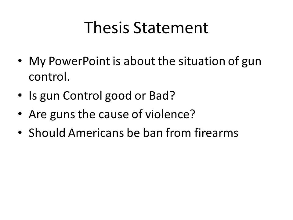 thesis against gun control