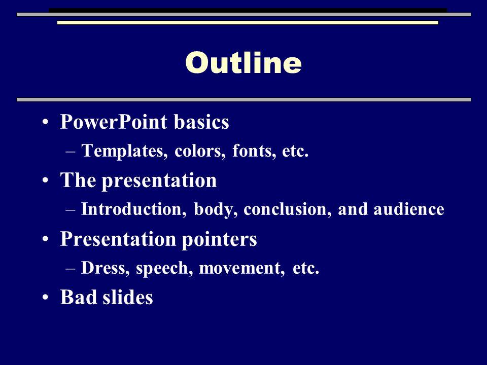 Effective Presentations Outline Powerpoint Basics