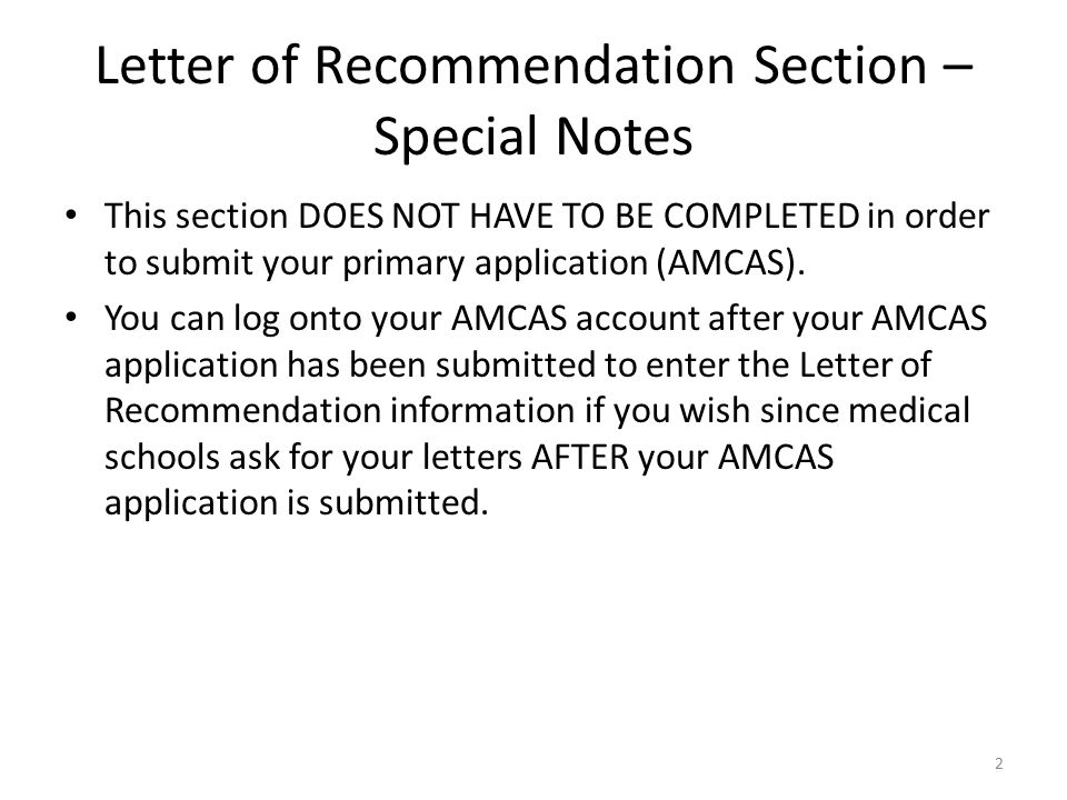 2 letter of recommendation section special notes this section does not have to be completed