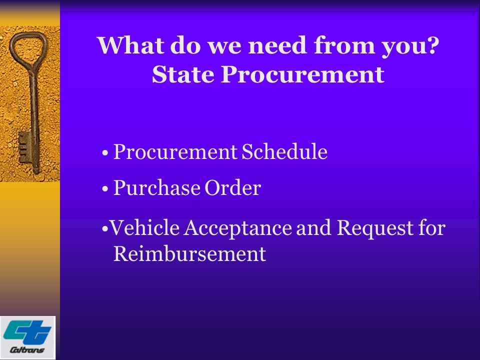 THE PROCUREMENT PROCESS Presented by Caltrans Rural and
