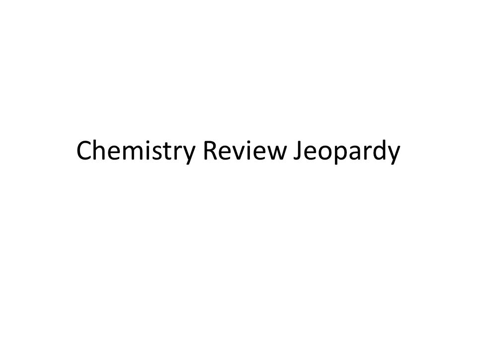 Chemistry Review Jeopardy Chemical Symbol For Lead Ppt Download