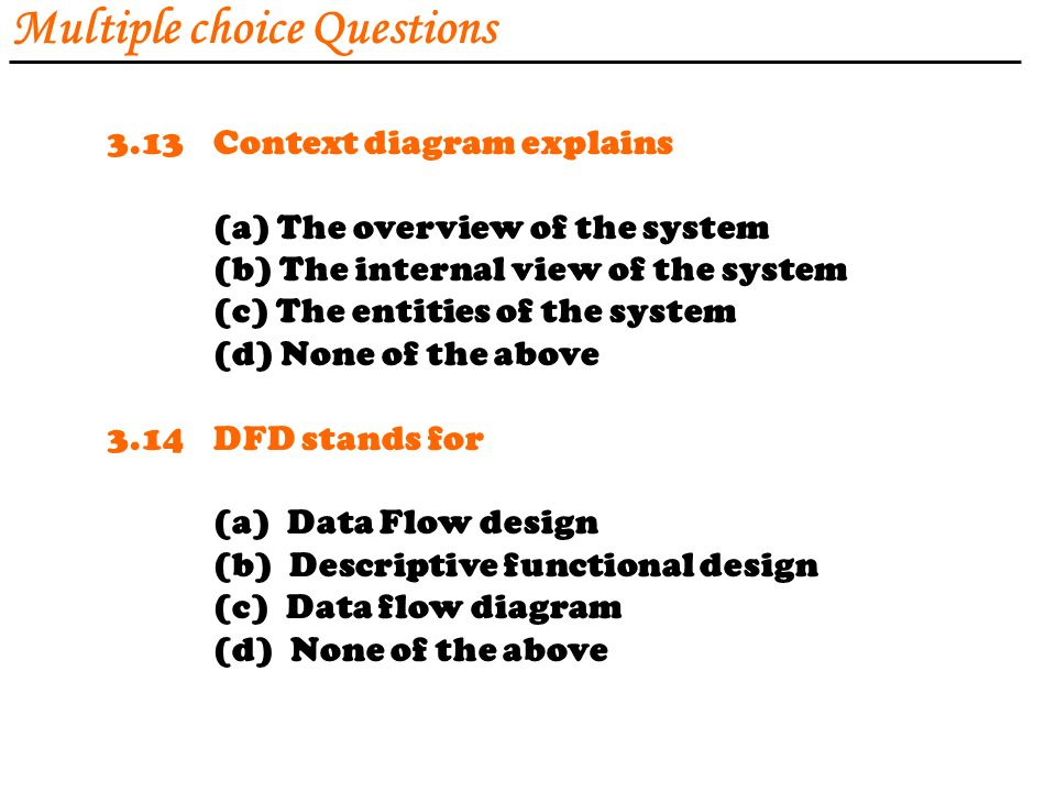 Software requirements analysis and specification ppt download 96 multiple choice questions 313context diagram explains ccuart Image collections