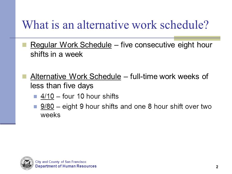 City And County Of San Francisco Department Human Resources 2 What Is An Alternative Work