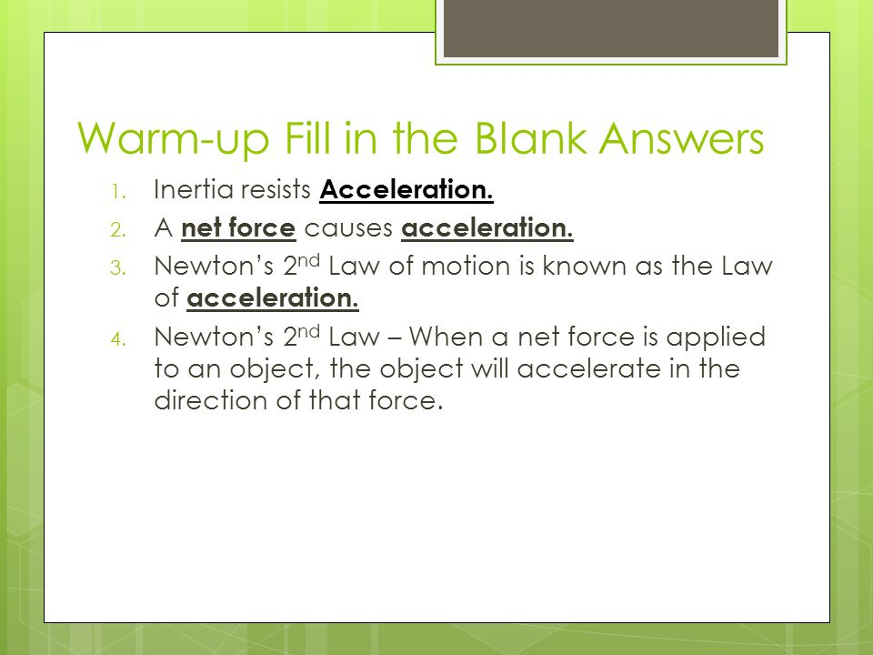 Newton's Second Law October 29 Tuesday 1029 Pick Up Video Note. Warmup Fill In The Blank Answers 1 Inertia Resists Acceleration. Worksheet. Newton S Second Law And Weight Worksheet Answer Key At Clickcart.co