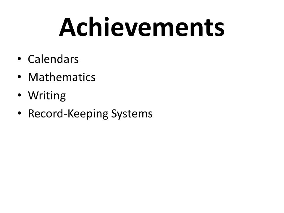 Achievements Calendars Mathematics Writing Record-Keeping Systems