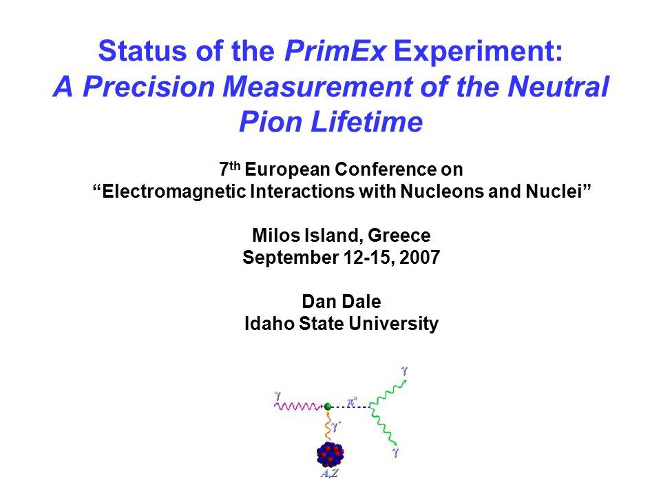 Status Of The PrimEx Experiment A Precision Measurement