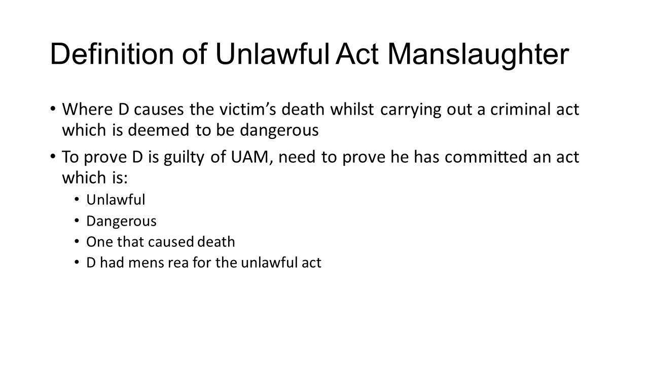 involuntary manslaughter – unlawful act manslaughter. - ppt download