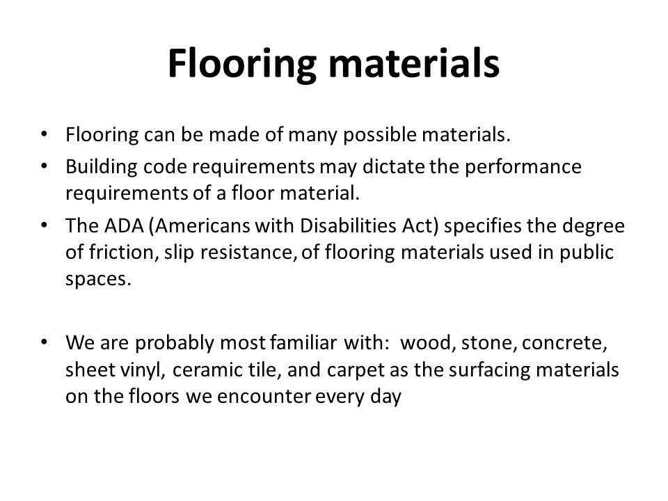 Floors A Buildings Primary Horizontal Planar Surface Support Live - Ada slip resistance