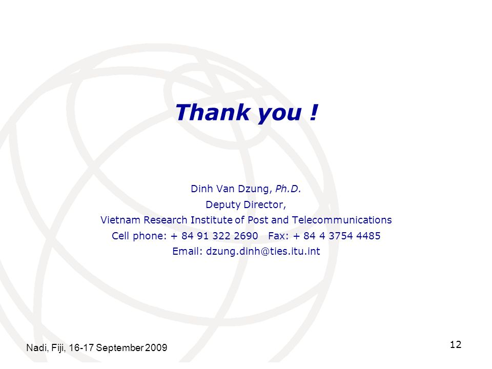 Thank you . Dinh Van Dzung, Ph.D.