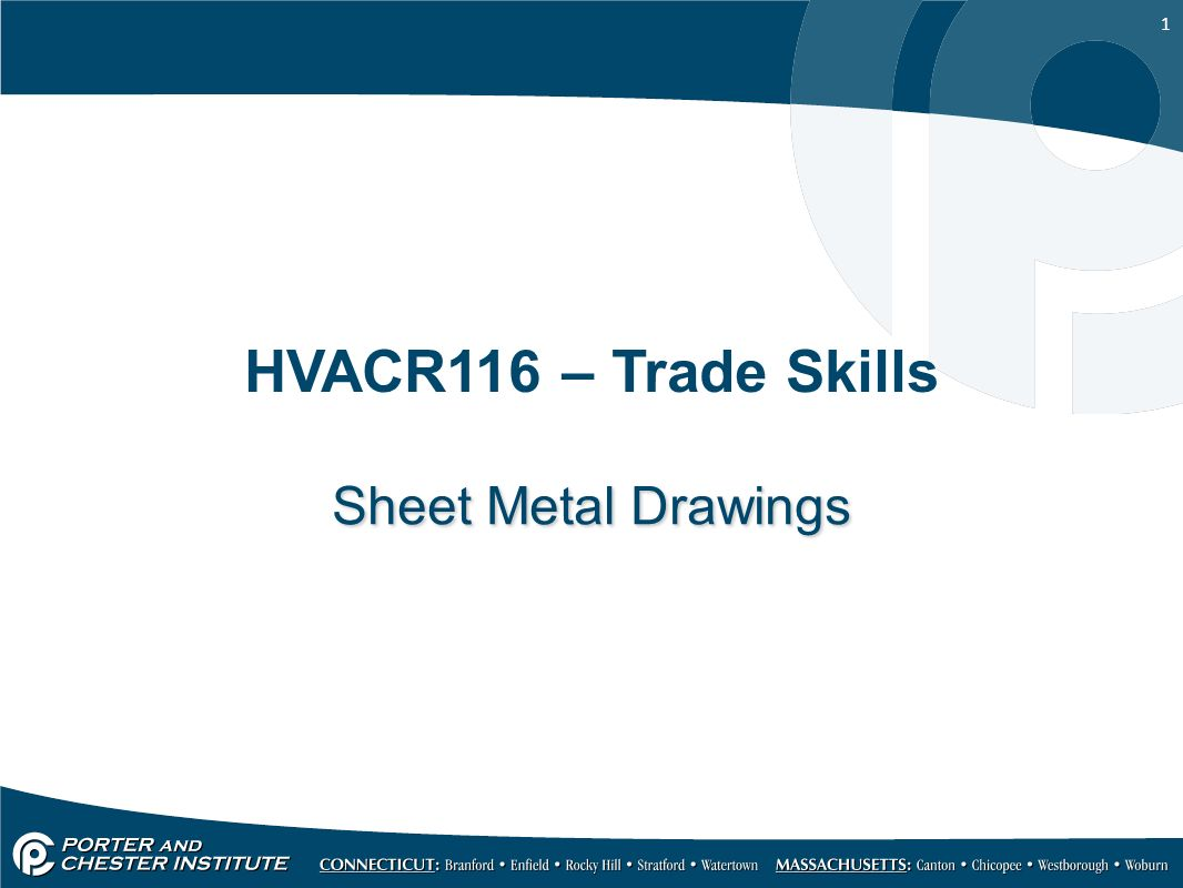 1 Hvacr116 Trade Skills Sheet Metal Drawings 2 Introduction