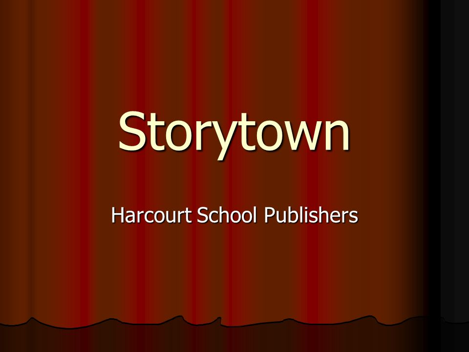 Storytown Harcourt School Publishers Our New Literacy