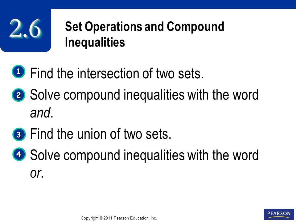 Set Operations and Compound Inequalities Find the intersection of two sets.