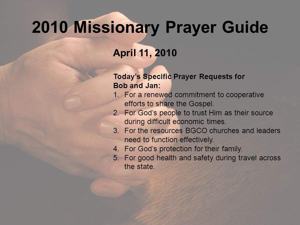 2010 Missionary Prayer Guide April 4, 2010 Today's Specific