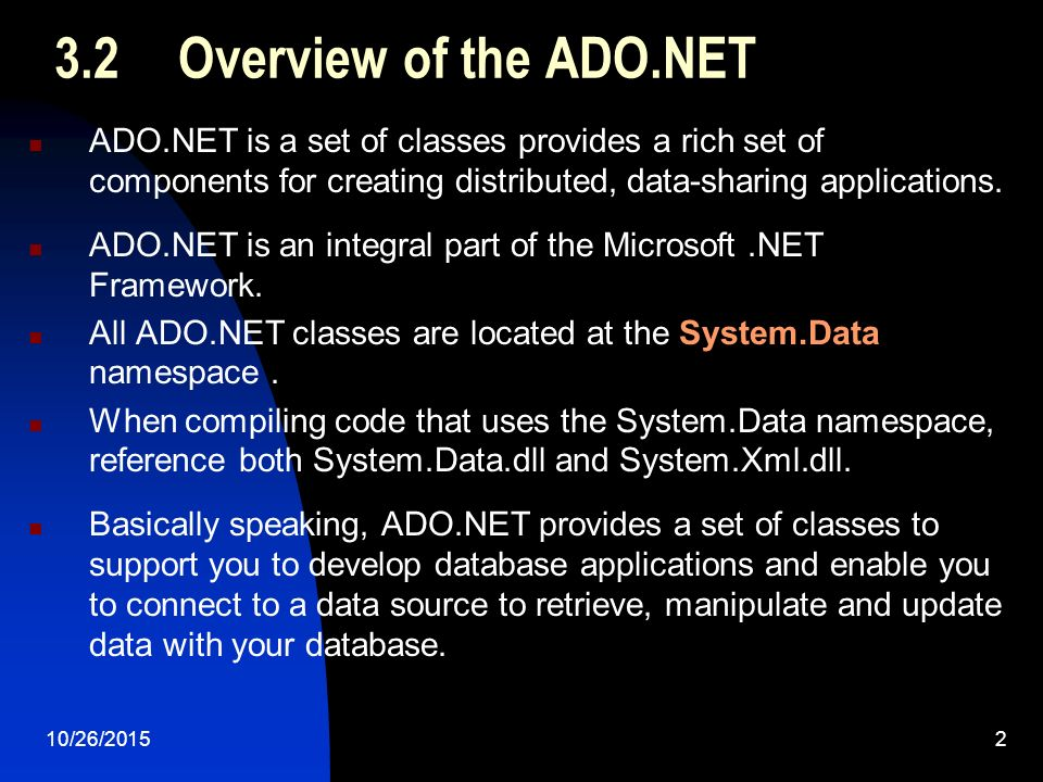 10/26/20151 Chapter 3 Introduction to ADO NET In this