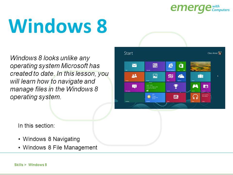 Windows 8 looks unlike any operating system Microsoft has