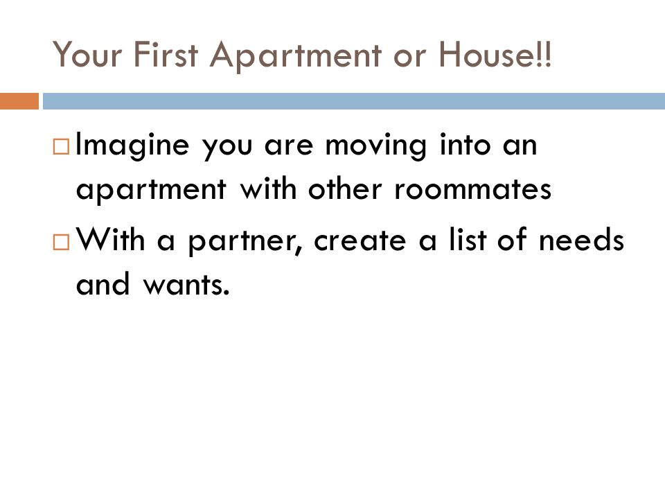 Your First Apartment or House!.