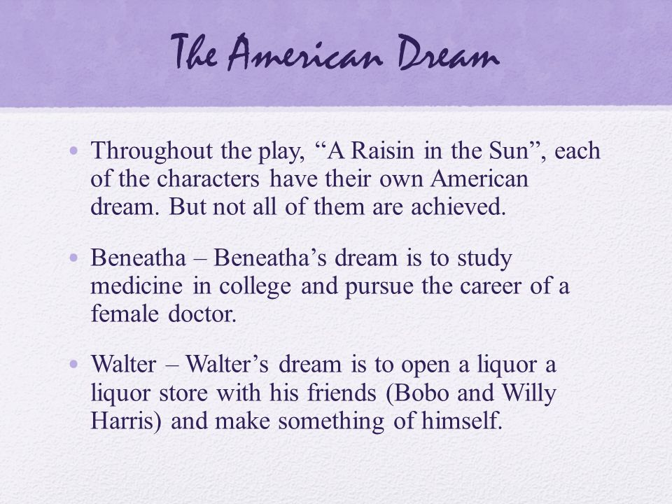 a raisin in the sun american dream theme