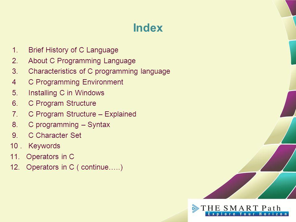 53f8187e998b7f C Programming language Basic Concepts Prepared By The Smartpath ...