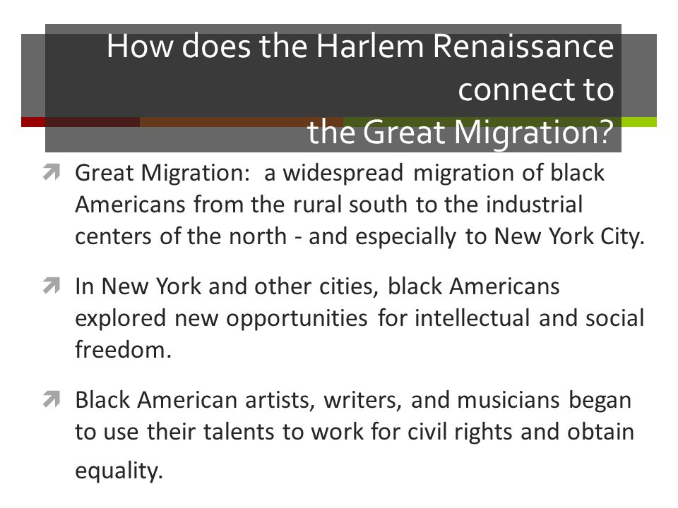 How does the Harlem Renaissance connect to the Great Migration.
