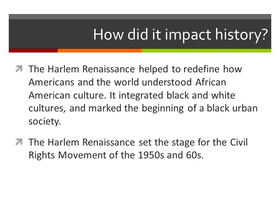 How did it impact history.