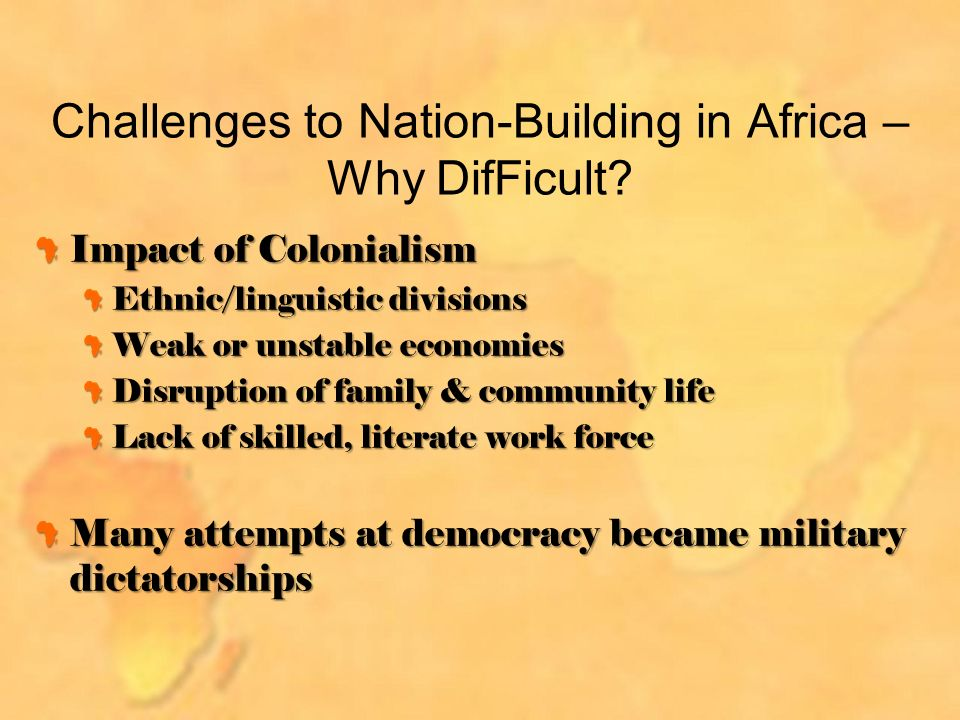 Challenges to Nation-Building in Africa – Why DifFicult.