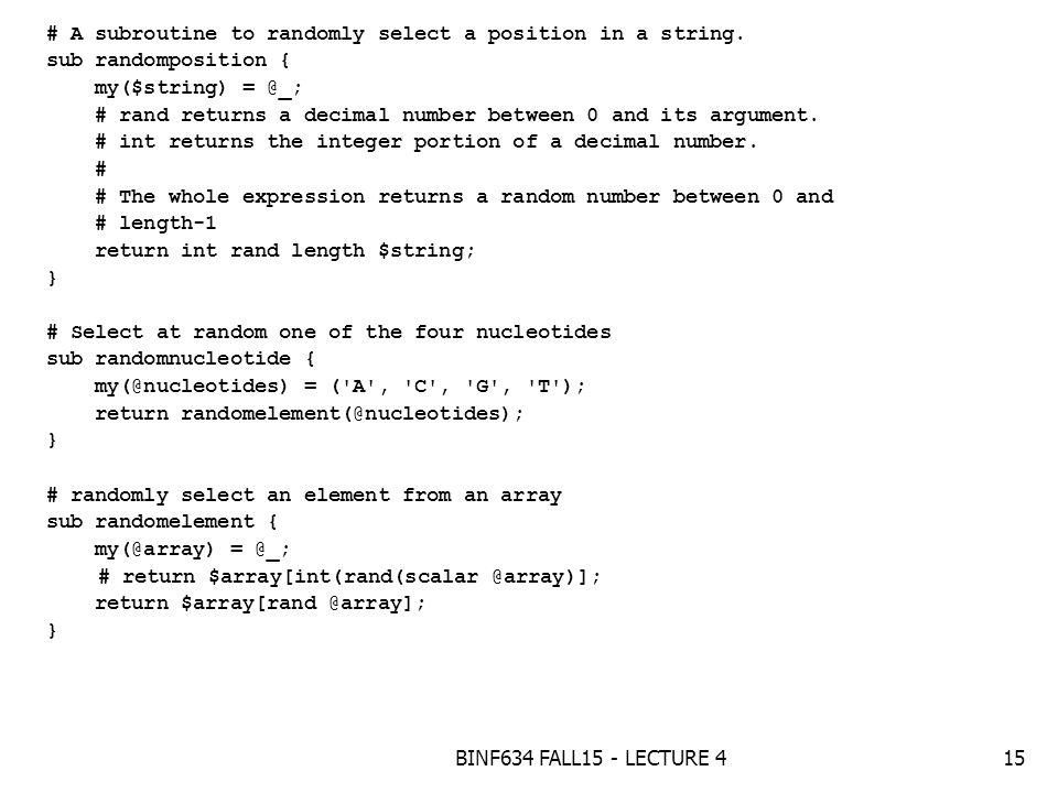 BINF634 FALL15 - LECTURE 41 Topics Logical expression string