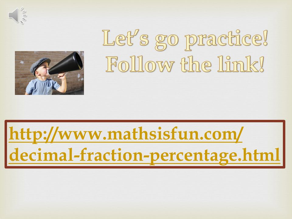 solution= Click on the link below to view a short video on how to convert fractions, decimals, and percents.