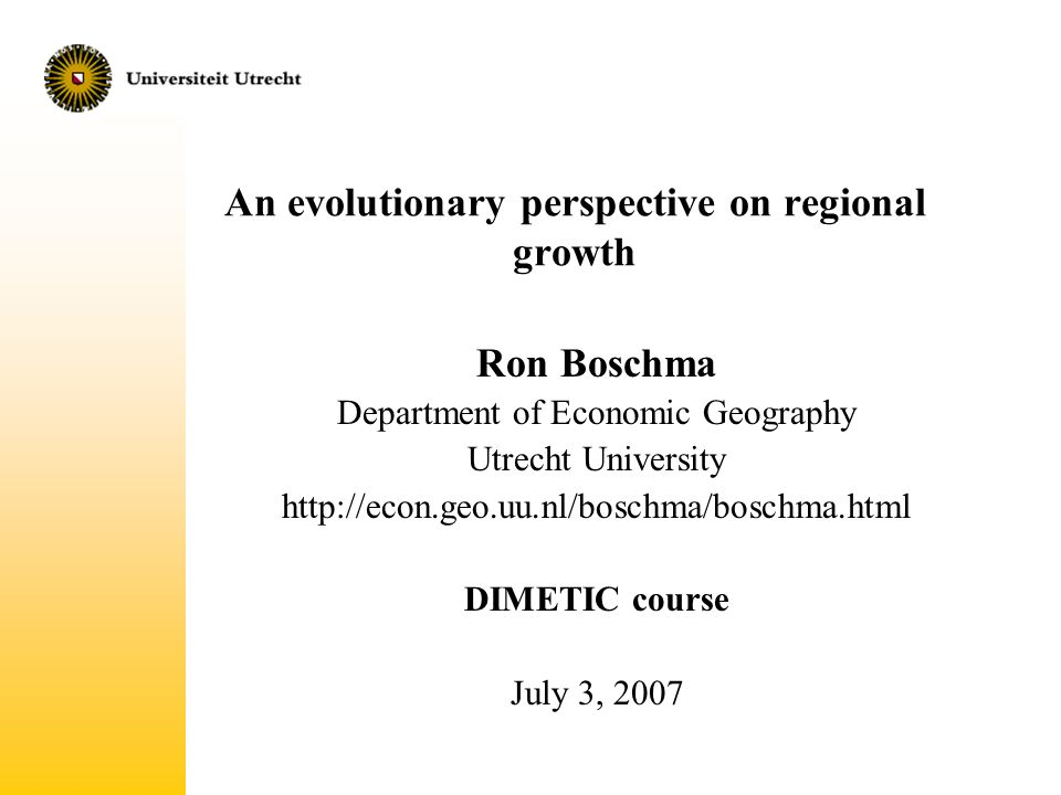 An evolutionary perspective on regional growth ron boschma 1 an evolutionary perspective on regional growth ron boschma department of economic geography utrecht university httpeconouuboschmaboschmaml toneelgroepblik Image collections