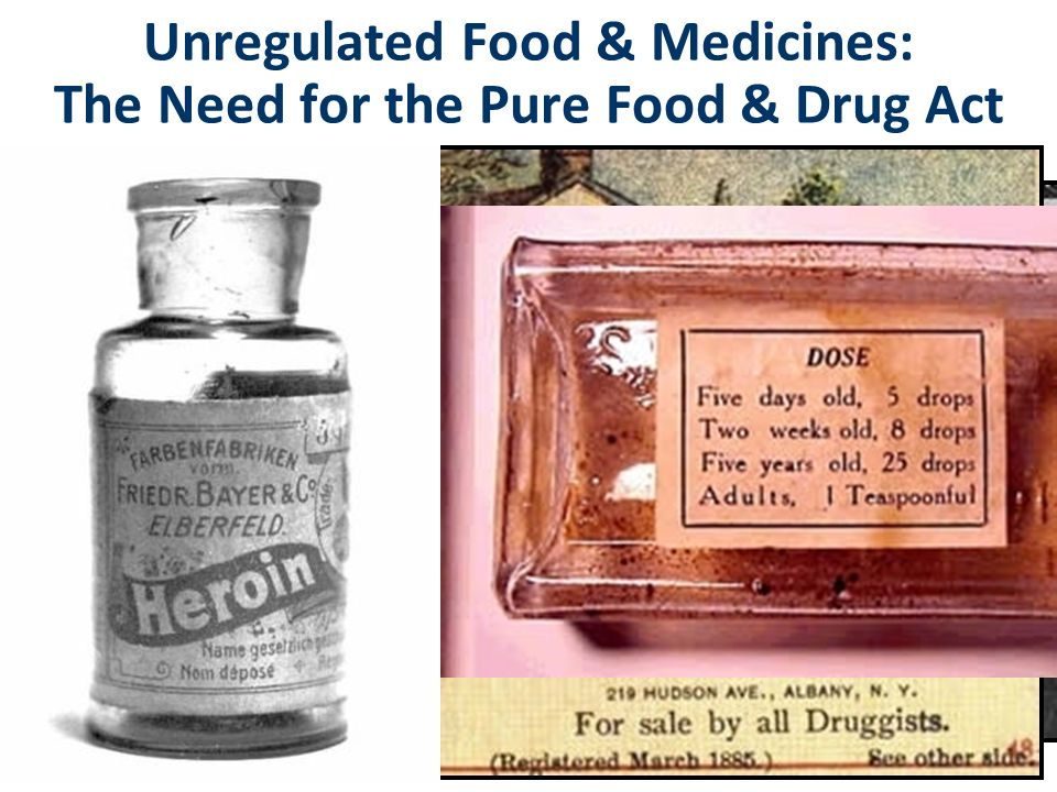 Unregulated Food & Medicines: The Need for the Pure Food & Drug Act