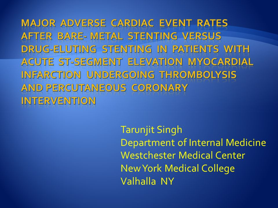 Tarunjit Singh Department of Internal Medicine Westchester Medical Center New York Medical College Valhalla NY