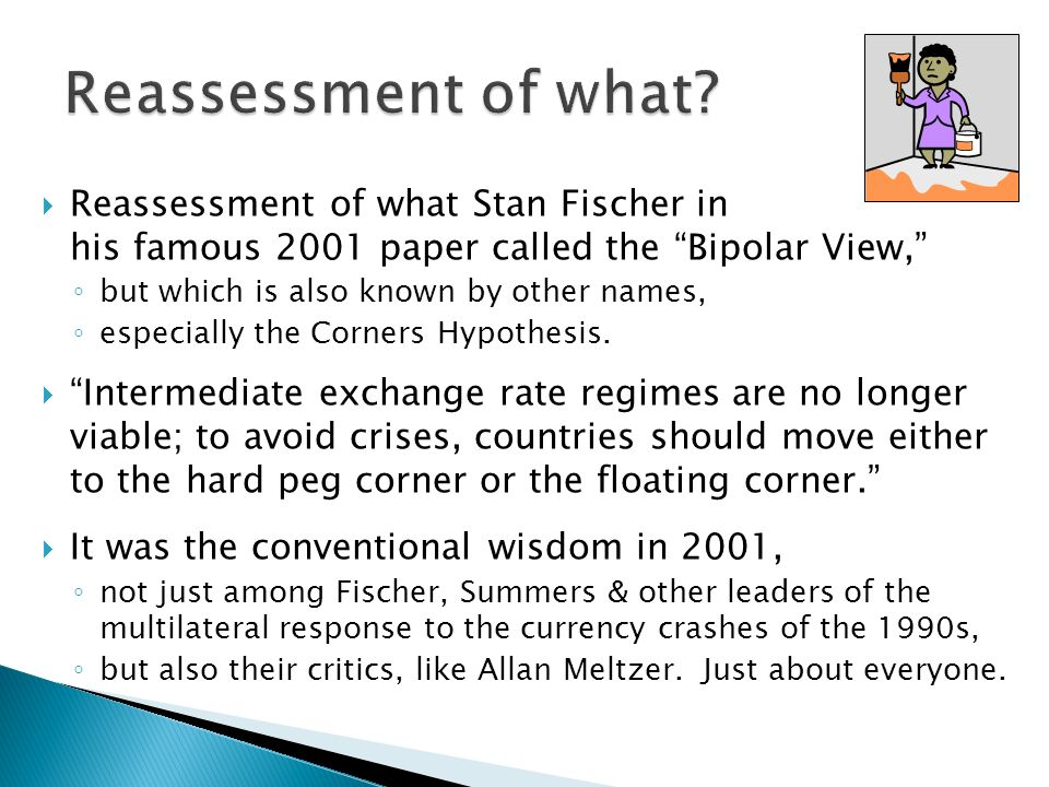 Reessment Of What Stan Fischer In His Famous 2001 Paper Called The Bipolar View