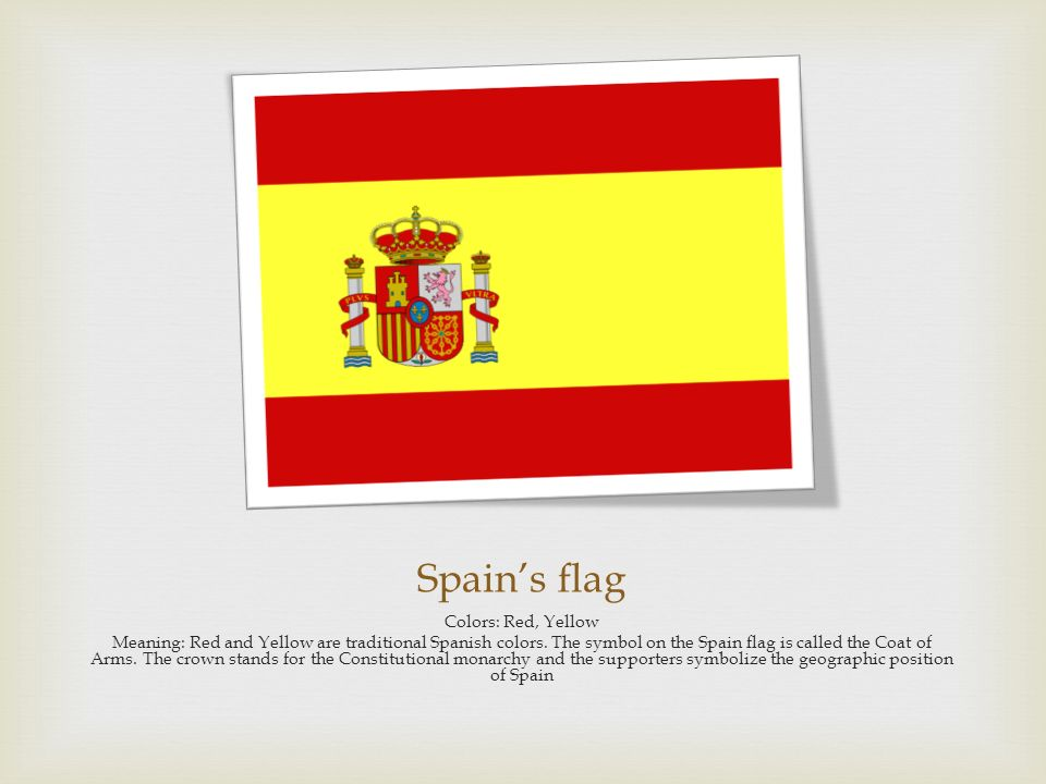 Spains Flag Colors Red Yellow Meaning Red And Yellow Are