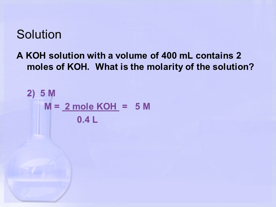 Molarity Molarity M A Concentration That Expresses The Moles Of