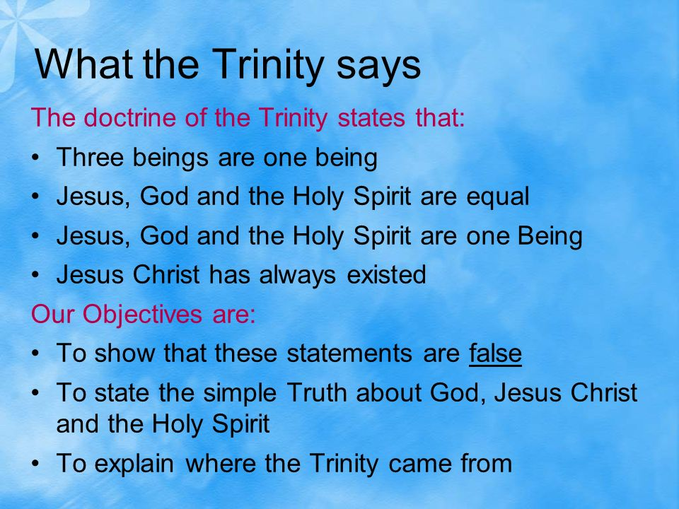 the doctrine of the trinity The christian doctrine of the trinity defines god as three divine persons, the father, the son (jesus christ), and the holy spirit the three persons are distinct yet coexist in unity, and are co-equal, co-eternal and consubstantial according to this doctrine, there is only one god in three persons.