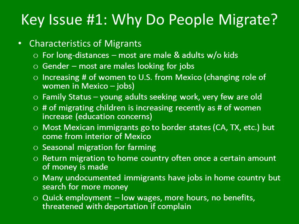Key Issue #1: Why Do People Migrate.