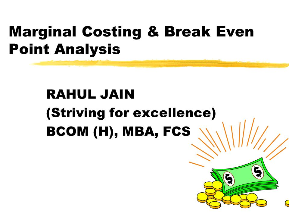 marginal costing and break even analysis