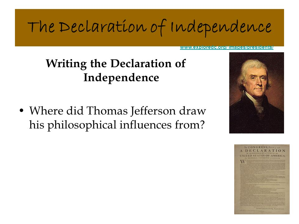 what philosopher influenced the declaration of independence