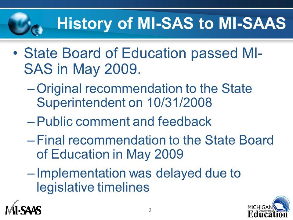 1 Michigan School Accreditation and Accountability System