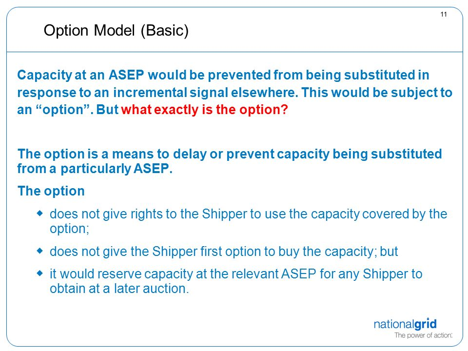 11 Option Model (Basic) Capacity at an ASEP would be prevented from being substituted in response to an incremental signal elsewhere.