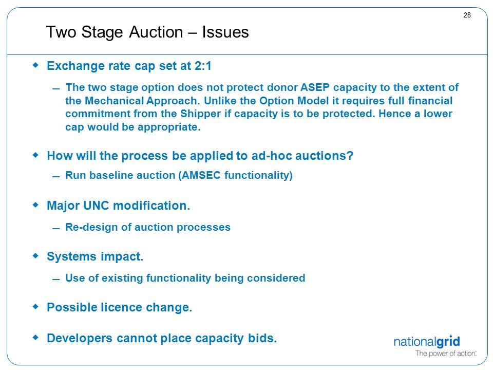 28 Two Stage Auction – Issues  Exchange rate cap set at 2:1 The two stage option does not protect donor ASEP capacity to the extent of the Mechanical Approach.