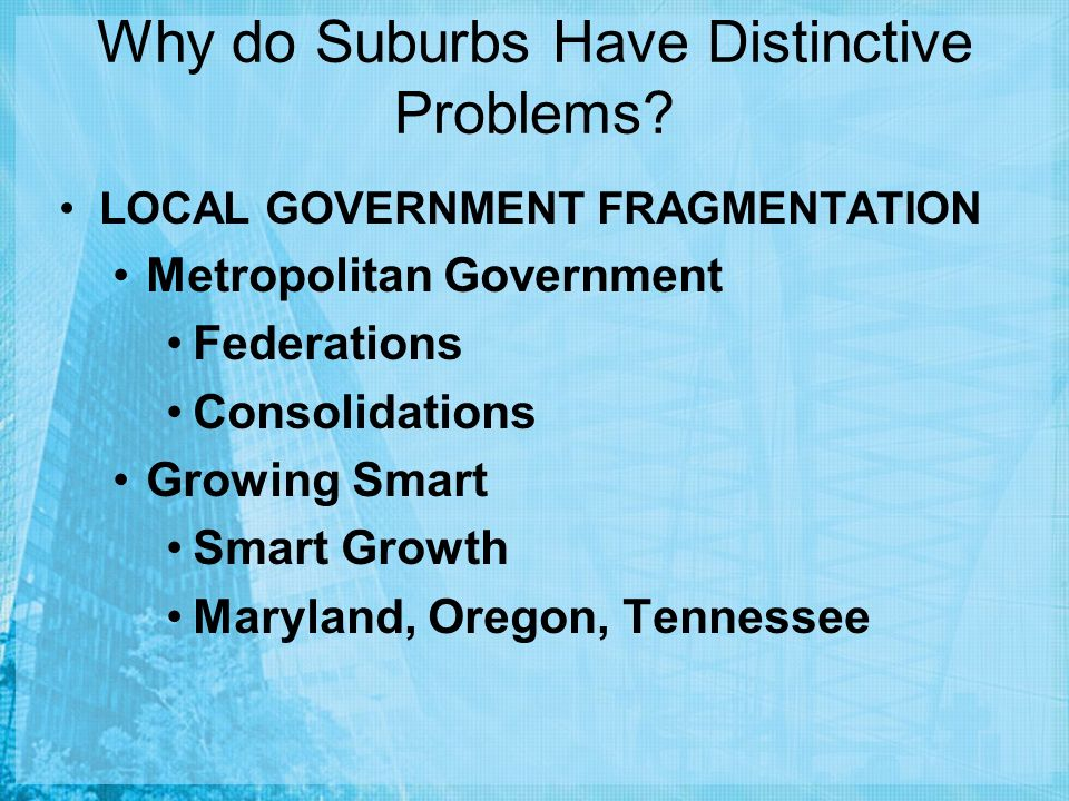 Why do Suburbs Have Distinctive Problems.
