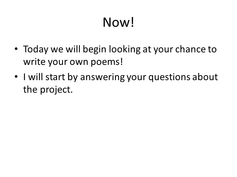 What poet did you write about last week in the WebQuest? One is one
