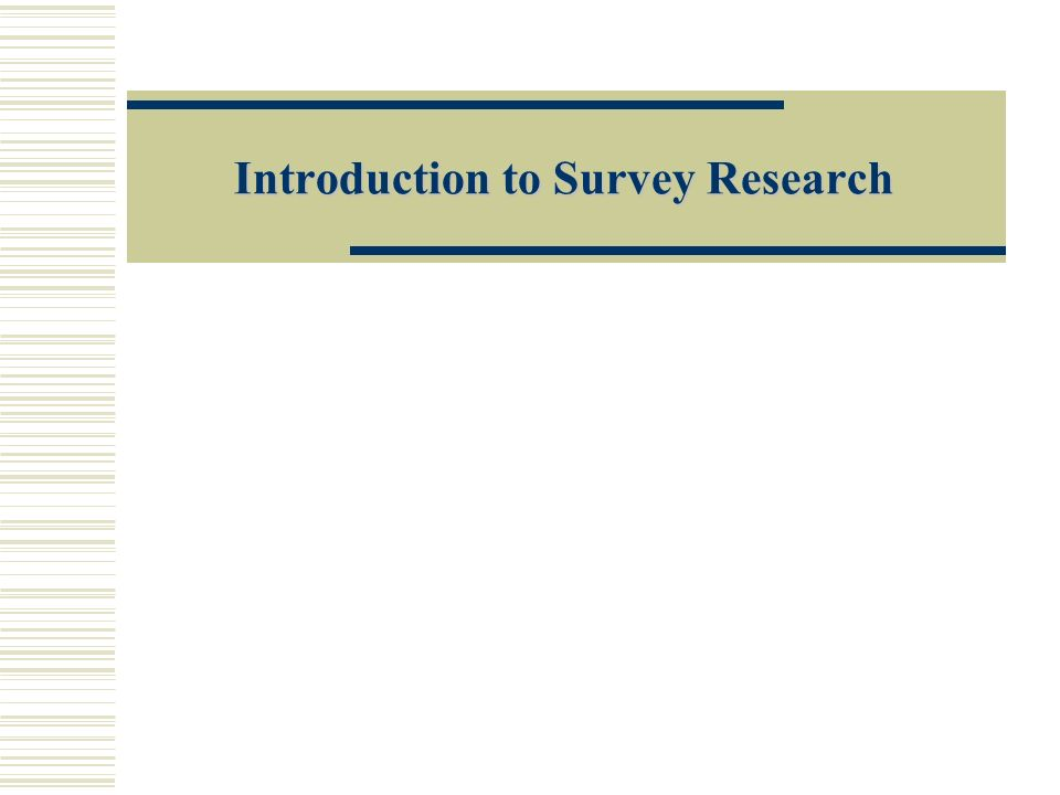 introduction to survey research survey research is about asking