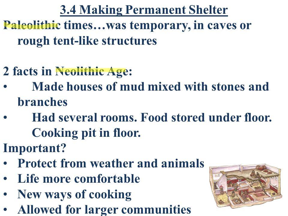 neolithic age shelter