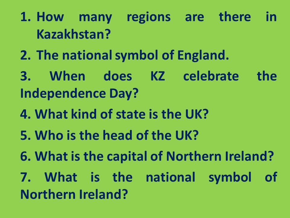 The Uk And Kazakhstan 1 Many Regions Are There In Kazakhstan 2