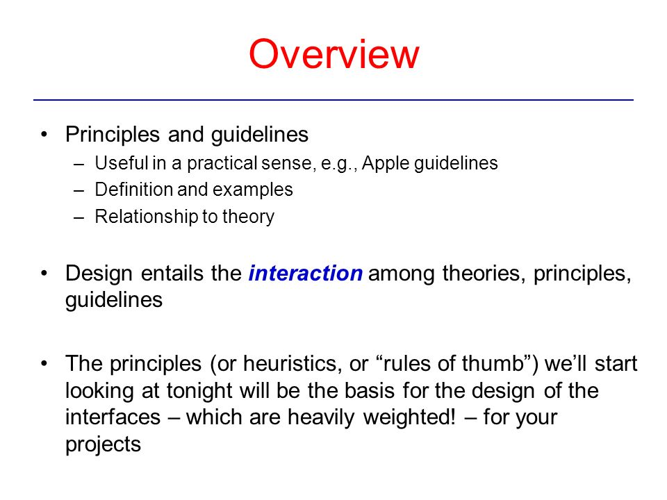Design Principles, Guidelines and Theories Shneiderman and