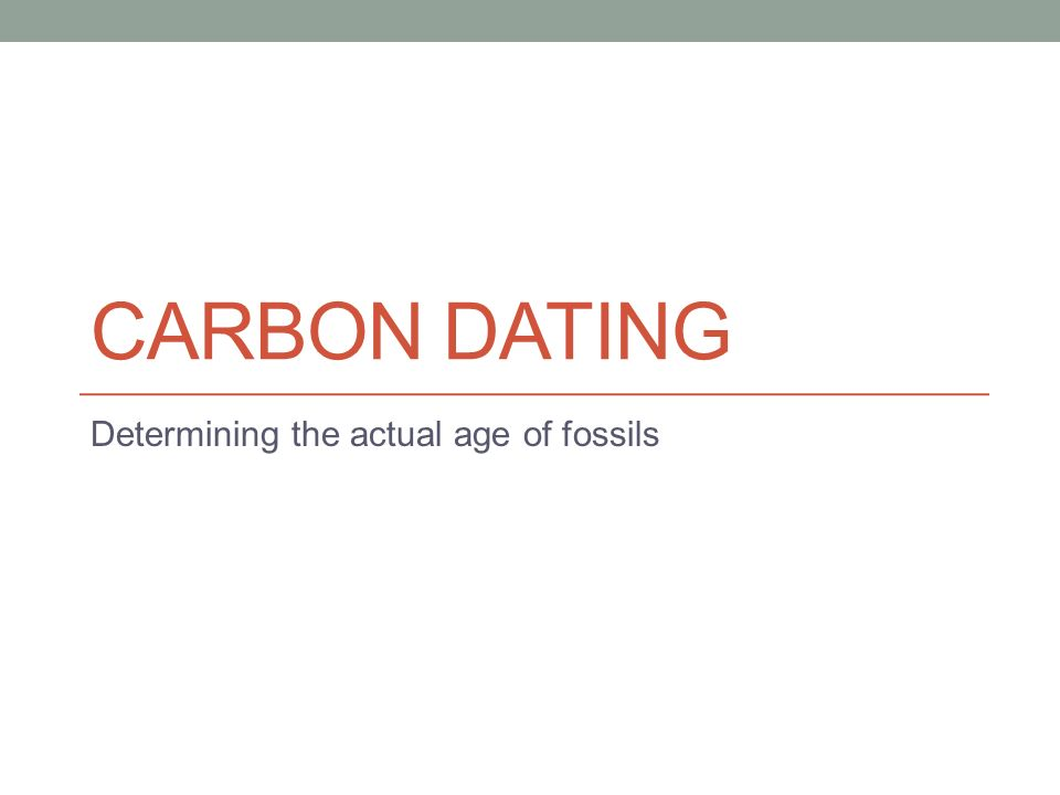 carbon dating useless