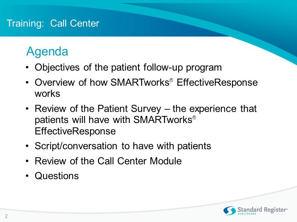 SMARTworks ® EffectiveResponse Training: Call Center