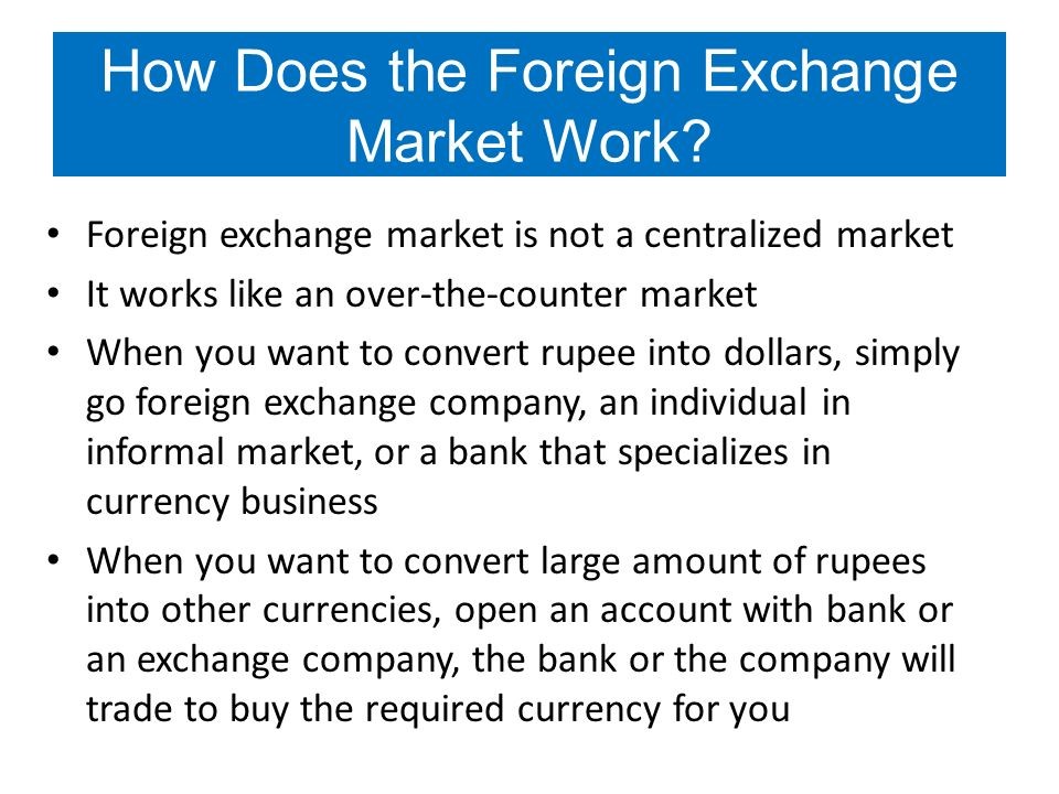 7 How Does The Foreign Exchange Market Work